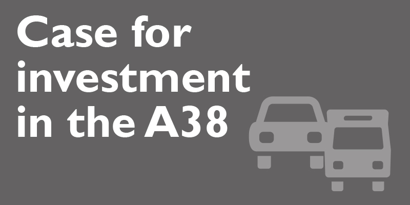 The Case for Action in the A38