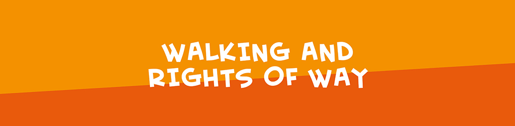 Walking and rights of way