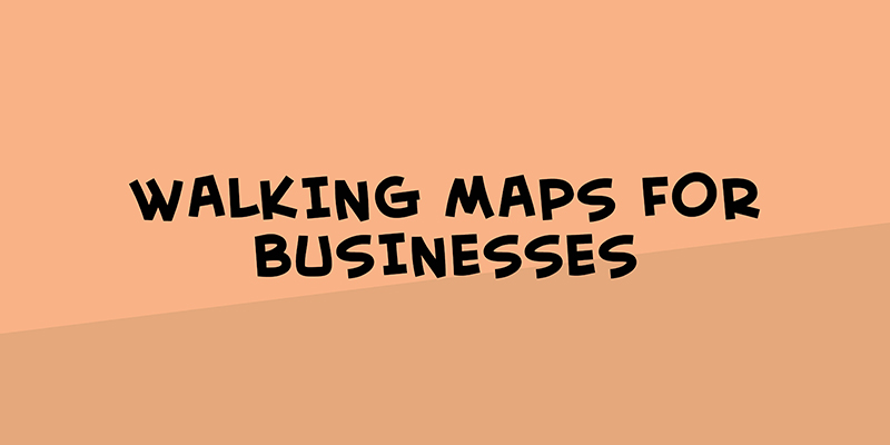 Walking maps for businesses