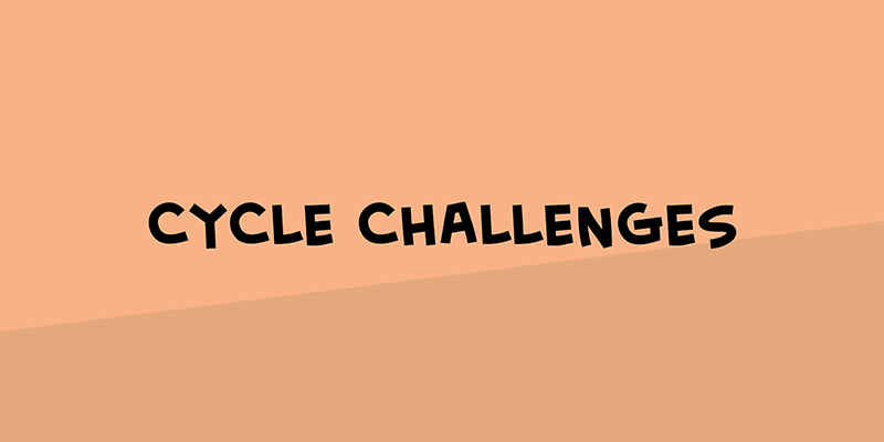 Cycle challenges