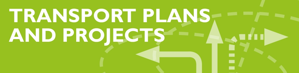 Transport Plans and Projects