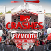 MTV Crashes